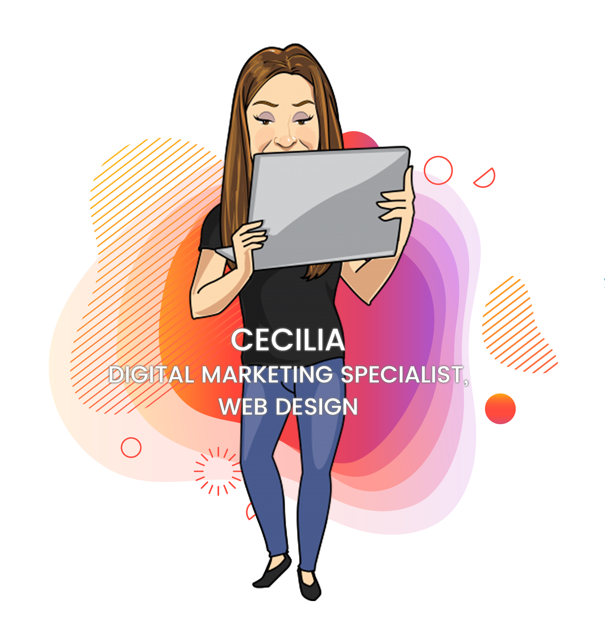Cecilia, Digital Marketing Specialist, Web Design